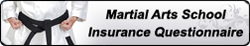 Martial Arts Studio Insurance Questionnaire